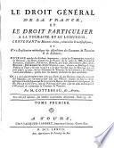 Le Droit G N Ral De La France Et Le Droit Particulier La Touraine Et Au Lodunois