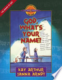 God, What's Your Name? : 4 yourself® inductive bible studies for kids series...
