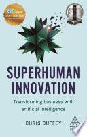 Superhuman Innovation Book PDF