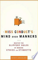 Miss Conduct s Mind over Manners