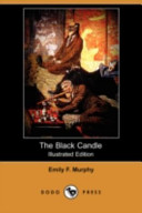 The Black Candle Illustrated Edition Dodo Press