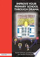 Improve your Primary School Through Drama