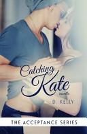 Catching Kate