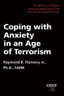 Coping with Anxiety in an Age of Terrorism