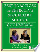Best Practices For Effective Secondary School Counselors