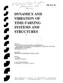 Dynamics and Vibration of Time Varying Systems and Structures