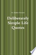 Deliberately Simple Life Quotes
