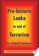 Pre-historic Lanka to end of Terrorism