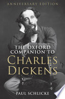 The Oxford Companion to Charles Dickens
