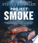 Project Smoke : hot-smoking, and smoke-roasting, and a...