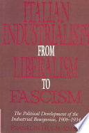 Italian Industrialists from Liberalism to Fascism
