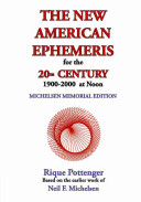 The New American Ephemeris for the 20th Century  1900 to 2000  at Noon