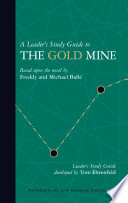 A Leader's Study Guide to The Gold Mine