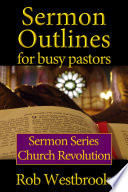 Sermon Outlines For Busy Pastors Church Revolution Series