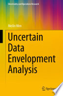 Uncertain Data Envelopment Analysis