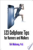 123 Cellphone Tips for Runners and Walkers