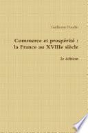 Commerce et prospérité : La France au XVIIIe siècle - 2e édition