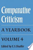 Comparative Criticism  Volume 4  The Language of the Arts