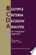 Multiple Criteria Decision Analysis