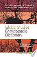 Global Studies Encyclopedic Dictionary