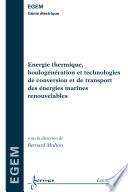 Energie thermique, houlogénération et technologies de conversion et de transport