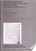 Cartas, comunicaciones y circulares de la Comision federal de la región española