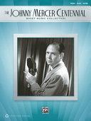 The Johnny Mercer Centennial Sheet Music Collection