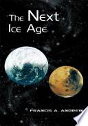 The Next Ice Age