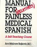 Manual for  Relatively  Painless Medical Spanish