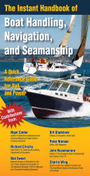 The Instant Handbook of Boat Handling  Navigation  and Seamanship