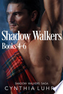 The Shadow Walkers Saga Books 4 6  Reborn in Shadow  Born in Shadow  and Embraced by Shadow
