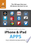 The Rough Guide to the Best iPhone and iPad Apps  2nd Edition