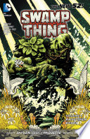 Swamp Thing Vol  1  Raise Them Bones  The New 52