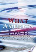 What America Lost  Decades That Made A Difference