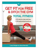 Get Fit for Free   Ditch the Gym Total Fitness