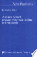 """Antonin Artaud und das """"nouveau théâtre"""" in Frankreich"""