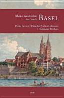 Kleine Geschichte der Stadt Basel