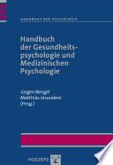 Handbuch der Gesundheitspsychologie und Medizinischen Psychologie