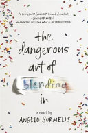 Dangerous Art Of Blending In The