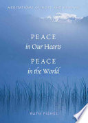 Peace in Our Hearts  Peace in the World
