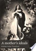 A Mother S Ideals