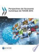 Perspectives de l   conomie num  rique de l OCDE 2015