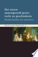 Het nieuw samengesteld gezin: recht en geschiedenis