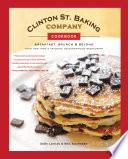 Clinton St  Baking Company Cookbook