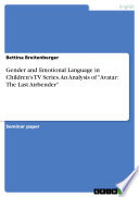 Gender and Emotional Language in Children s TV Series  An Analysis of  Avatar  The Last Airbender