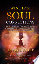 Twin Flame Soul Connections
