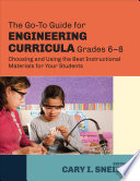 The Go To Guide for Engineering Curricula  Grades 6 8