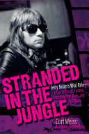 Stranded In The Jungle : rock 'n' roll musician and the historic...