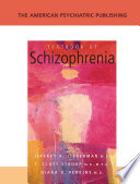 The American Psychiatric Publishing Textbook Of Schizophrenia