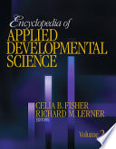 Encyclopedia Of Applied Developmental Science : timely contribution to this burgeoning field. this four-volume...